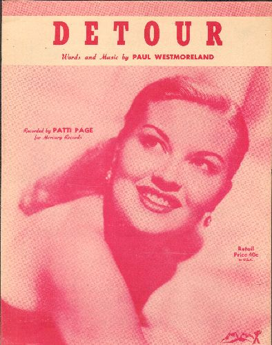 Page, Patti - Detour - Vintage SHEET MUSIC with beautiful cover portrait of Patti Page, suitable for framing! - EX8/ - Sheet Music