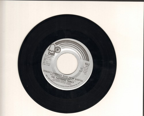 Partridge Family - Doesn't Somebody Want To Be Wanted/You Are Always On My Mind - VG7/ - 45 rpm Records