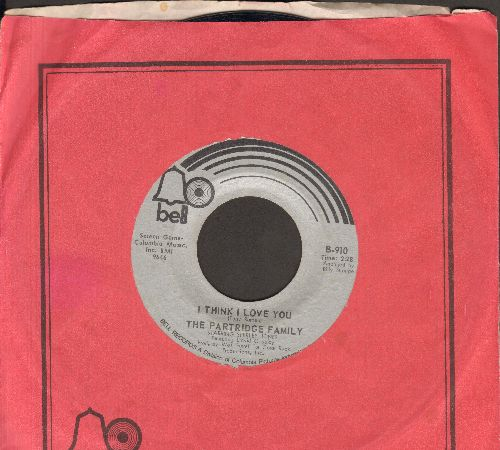 Partridge Family - I Think I Love You/Somebody Wants To Love You (with Bell company sleeve) - EX8/ - 45 rpm Records
