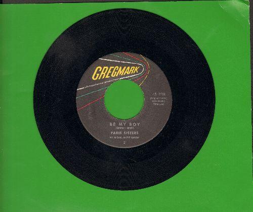 Paris Sisters - Be My Boy/I'll Be Crying Tomorrow - VG7/ - 45 rpm Records
