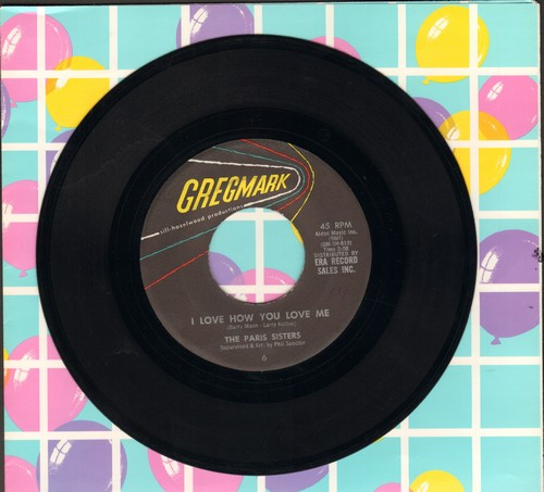 Paris Sisters - I Love How You Love Me/All Through The Night  - EX8/ - 45 rpm Records