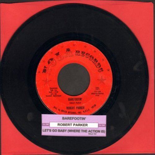 Parker, Robert - Barefootin'/Let's Go Baby (Where The Action Is) (with juke box label) - EX8/ - 45 rpm Records