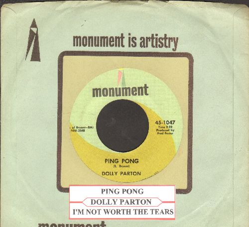 Parton, Dolly - I'm Not Worth The Tears/Ping Pong (with juke box label and Monument company sleeve) - NM9/ - 45 rpm Records
