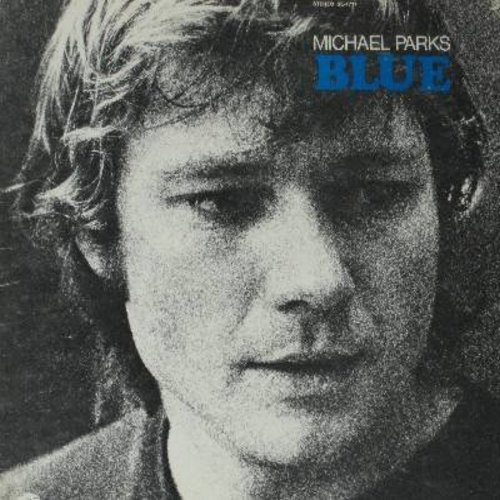 Parks, Michael - Blue: Sally (Was A Gentle Woman), Beautiful Means You, Cold Cold Heart, I Can't Help It (If I'm Still In Love With You), Born To Lose (Vinyl STEREO LP record) - NM9/EX8 - LP Records