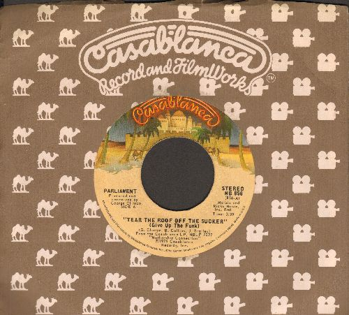 Parliament - Tear The Roof Off The Sucker (Give Up The Funk)/P. Funk (with Casablanca company sleeve) - EX8/ - 45 rpm Records
