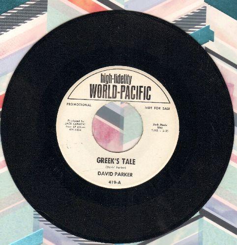 Parker, David - Greek's Tale/Coffee Pot (DJ advance pressing) - NM9/ - 45 rpm Records