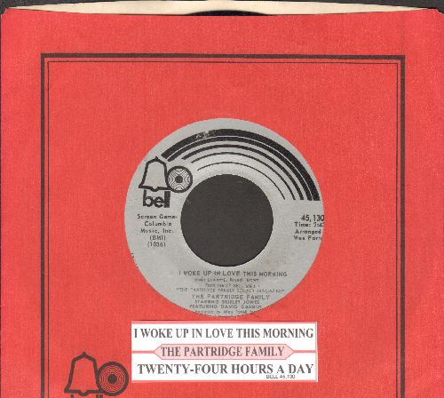 Partridge Family - I Woke Up In Love This Morning/Twenty Four Hours A Day (wih juke box label and Bell company sleeve) - NM9/ - 45 rpm Records