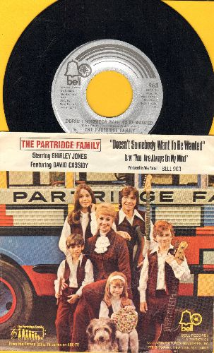 Partridge Family - Doesn't Somebody Want To Be Wanted/You Are Always On My Mind (with picture sleeve) - EX8/EX8 - 45 rpm Records