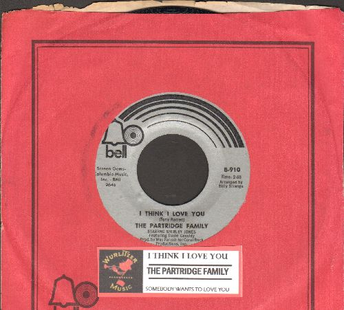 Partridge Family - I Think I Love You/Somebody Wants To Love You (with juke box label and Bell company sleeve) - EX8/ - 45 rpm Records