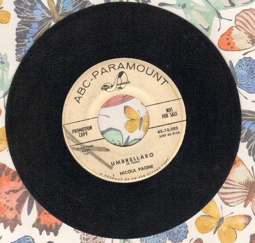 Paone, Nicola - Umbrellaro/Mulberry Street (DJ advance copy, US Pressing, sung in Italian and English) - VG7/ - 45 rpm Records