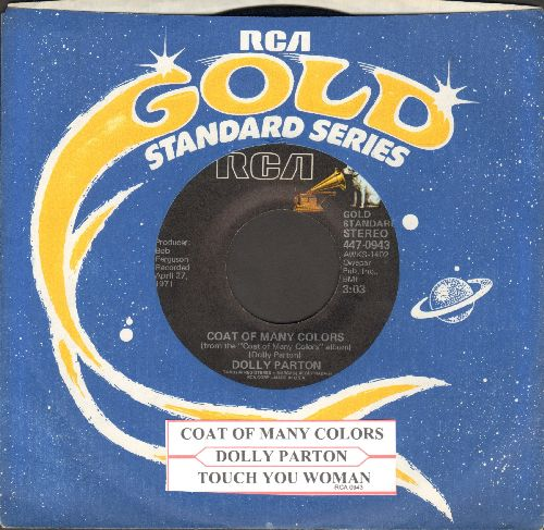 Parton, Dolly - Coat Of Many Colors/Touch Your Woman (re-issue with RCA company sleeve and juke box label) - EX8/ - 45 rpm Records