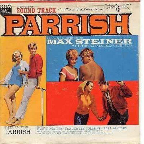 Steiner, Max - Parrish - Music From The Original Motion Picture Sound Track - Music composed and conducted by Max Steiner - Featuring Lucy's Theme, Paige's Theme, Allison's Theme and Famous Film Compositions Theme From A Summer Place and Gone With The Win