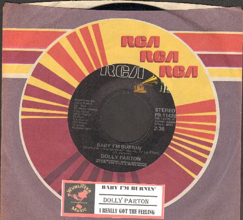 Parton, Dolly - Baby I'm Burnin'/I Really Got The Feeling (with juke box label RCA company sleeve) - NM9/ - 45 rpm Records