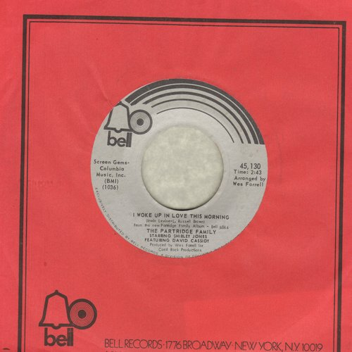 Partridge Family - I Woke Up In Love This Morning/Twenty Four Hours A Day (wih Bell company sleeve) - NM9/ - 45 rpm Records