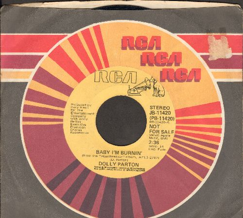 Parton, Dolly - Baby I'm Burnin'/I Really Got The Feeling (DJ advance pressing with RCA company sleeve) - EX8/ - 45 rpm Records