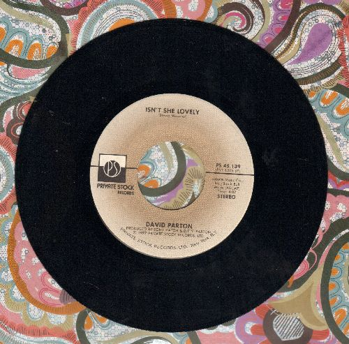 Parton, David - Isn't She Lovely (VERY NICE cover version of Stevie Wonder Hit)/Love And Peace Of Mind - NM9/ - 45 rpm Records