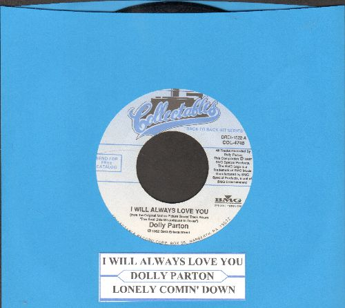 Parton, Dolly - I Will Always Love You/Lonely Comin' Down (double-hit re-issue with juke box label) - NM9/ - 45 rpm Records