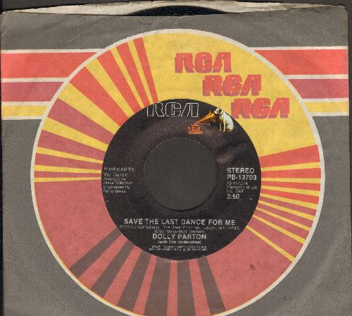 Parton, Dolly - Save The Last Dance For Me/Elusive Butterfly (with RCA company sleeve) - VG7/ - 45 rpm Records
