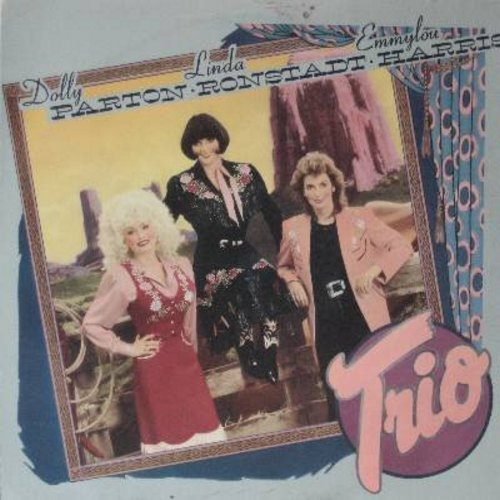 Parton, Dolly, Linda Ronstadt, Emmylou Harris - Trio: To Know Him Is To Love Him, Those Memories Of You, My Dear Companion, Wildflowers, The Pain Of Loving You (Vinyl LP record) - NM9/EX8 - 45 rpm Records