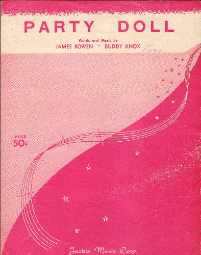 Knox, Buddy - Party Doll - Vintage SHEET MUSIC for the Buddy Knox Hit. - EX8/ - Sheet Music