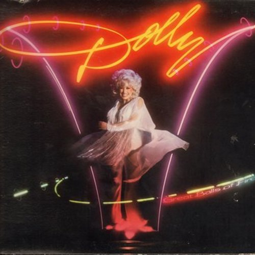 Parton, Dolly - Great Balls Of Fire: Help!, You're The Only One, Star Of The Show (Vinyl STEREO LP record, gate-fold cover) - NM9/EX8 - LP Records