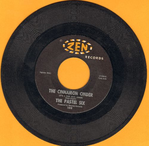 Pastel Six - Cinnamon Cinder (It's A Very Nice Dance!)/Bandido  (bb) - EX8/ - 45 rpm Records