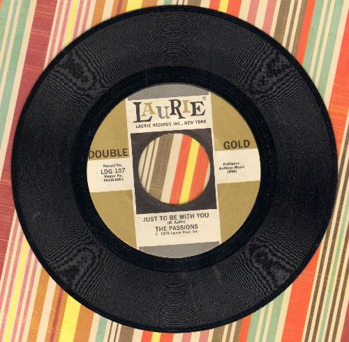 Passions - Just To Be With You/Don't Take The Stars (by The Mystics on flip-side) (re-issue) - NM9/ - 45 rpm Records