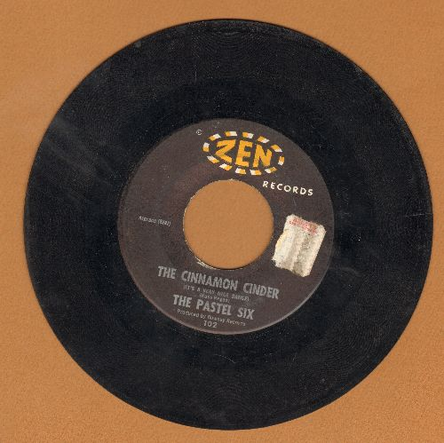 Pastel Six - Cinnamon Cinder (It's A Very Nice Dance!)/Bandido  (sol) - VG7/ - 45 rpm Records
