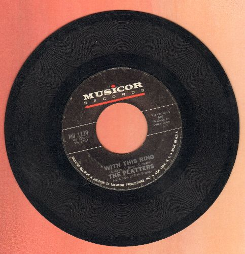 Platters - With This Ring/If I Had A Love - EX8/ - 45 rpm Records