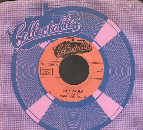 Paul & Paula - Hey Paula/All I Want Is You (double-hit re-issue with Collectables company sleeve) - NM9/ - 45 rpm Records