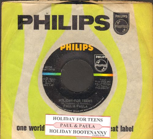Paul & Paula - Holiday For Teens/Holiday Hootenanny (with juke box label and Philips company sleeve) - VG7/ - 45 rpm Records