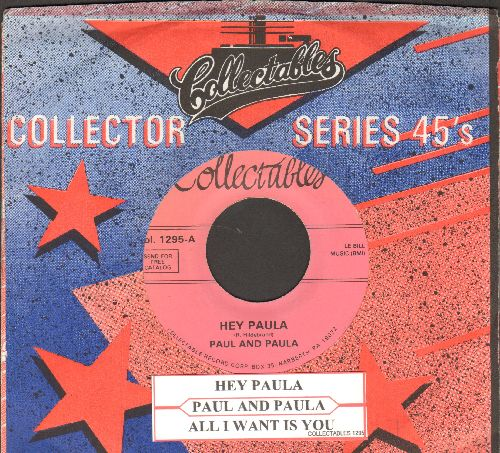 Paul & Paula - Hey Paula/All I Want Is You (double-hit re-issue with juke box label and juke box label) - NM9/ - 45 rpm Records