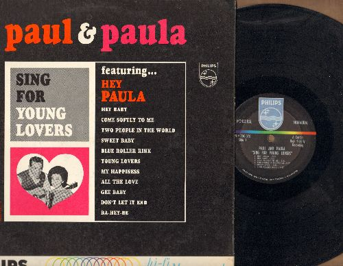 Paul & Paula - Sing For Young Lovers: Hey Paula, Hey Baby, Come Softly To Me, Ba-Hey-Be, My Happiness (mono!) - NM9/EX8 - LP Records