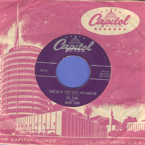 Paul, Les & Mary Ford - Take Me In Your Arms And Hold Me/Meet Mister Callaghan (with vintage Capitol company sleeve) - EX8/ - 45 rpm Records