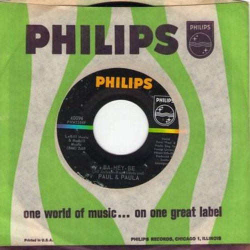 Paul & Paula - Ba-Hey-Be/Young Lovers (with vintage Philips company sleeve)(bb) - NM9/ - 45 rpm Records
