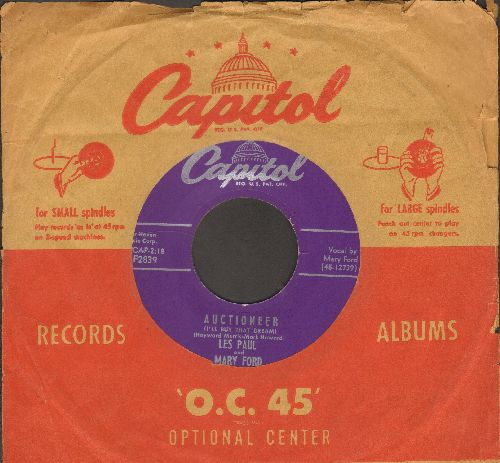 Paul, Les & Mary Ford - Auctioneer (I'll Buy That Dream)/I'm A Fool To Care (with vintag Capitol company sleeve) - EX8/ - 45 rpm Records