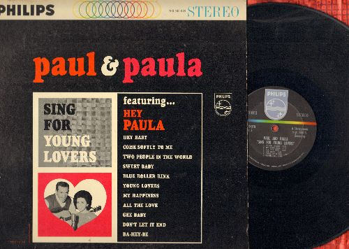 Paul & Paula - Sing For Young Lovers: Hey Baby, Hey Paula, Ba-Hey-Be, My Happiness, Come Softly To Me (stereo) - EX8/EX8 - LP Records
