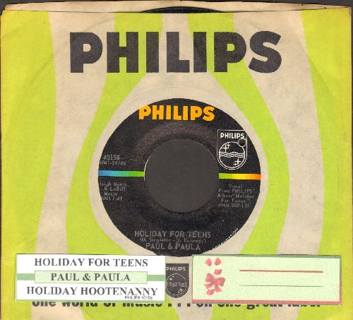 Paul & Paula - Holiday For Teens/Holiday Hootenanny (with juke box label and Philips company sleeve)(bb) - NM9/ - 45 rpm Records