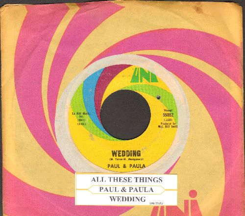 Paul & Paula - All These Things/Wedding (with juke box label ans Uni company sleeve) (bb) - EX8/ - 45 rpm Records