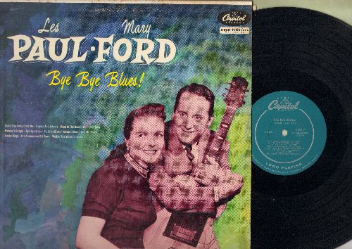 Paul, Les & Mary Ford - Bye Bye Blues!: Frankie And Johnny, Deep In The Blues, St. Louis Blues, Blues Stay Away From Me (vinyl MONO LP record, turquise label 1955 first pressing) - EX8/EX8 - LP Records