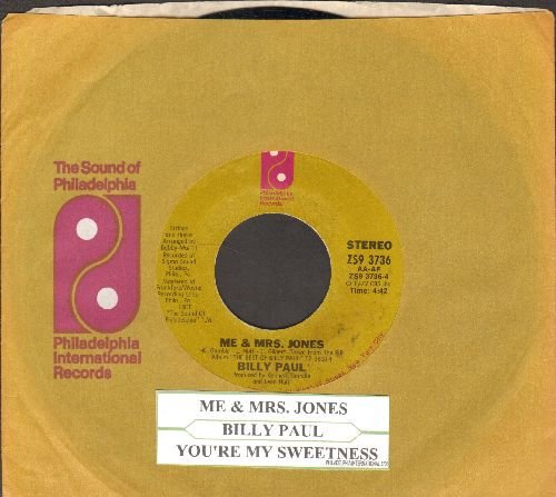 Paul, Billy - Me And Mrs. Jones (We Got A Thing Goin' On)/Your Song (with company sleeve and juke box label) - EX8/ - 45 rpm Records