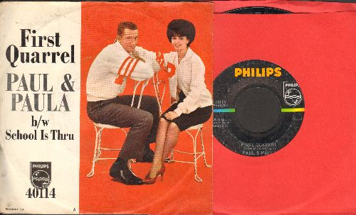 Paul & Paula - First Quarrel/School Is Thru (with Philips company sleeve) - NM9/VG7 - 45 rpm Records