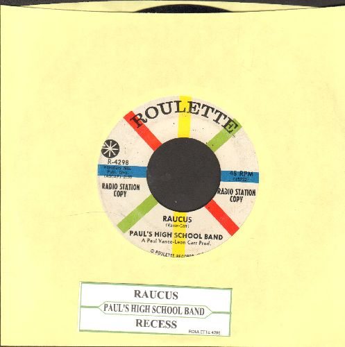 Paul's High School Band - Raucus/Recess (DJ advance pressing with juke box label) - EX8/ - 45 rpm Records