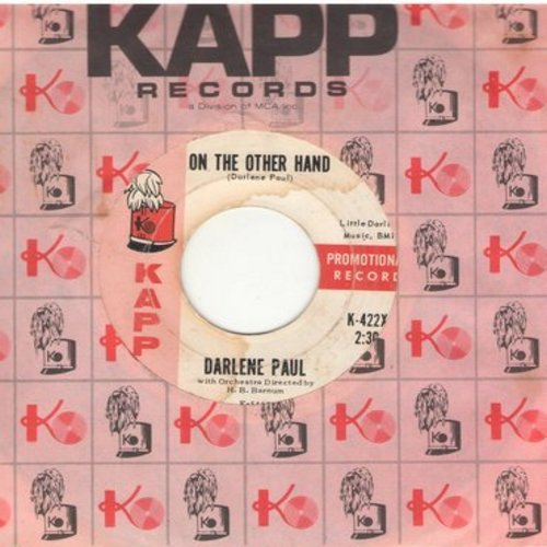 Paul, Darlene - On The Other Hand/Say It Isn't So (DJ advance pressing with vintage Kapp company sleeve) - VG7/ - 45 rpm Records