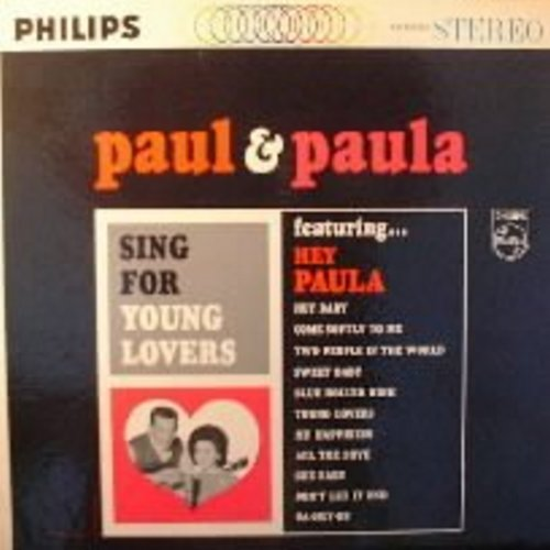 Paul & Paula - Sing For Young Lovers: Hey Baby, Hey Paula, Ba-Hey-Be, My Happiness, Come Softly To Me (stereo) - NM9/EX8 - LP Records