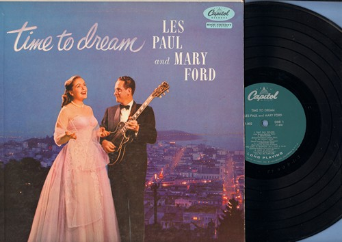 Paul, Les & Mary Ford - Time To Dream: That Old Feeling, Bewitched, How Deep Is The Ocean, If I Had You (vinyl MONO LP record, turquoise label first pressing) - EX8/VG6 - LP Records