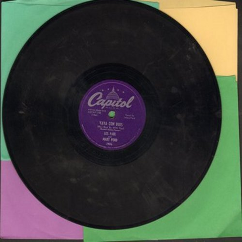 Paul, Les & Mary Ford - Vaya Con Dios/Johnny (Is The Boy For Me) (RARE 10 inch 78rpm record) - VG7/ - 78 rpm