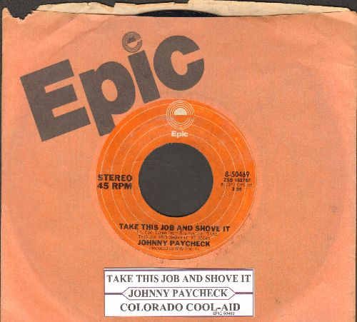 Paycheck, Johnny - Take This Job And Shove It/Colorado Cool-Aid (with juke box label and Epic company sleeve) - EX8/ - 45 rpm Records
