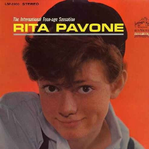 Pavone, Rita - The International Teen-Age Sensation: Remember Me, Wait And See, I Can't Hold Back The Tears, Just Once More, Little By Little, Kissin' Time, Say Goodbye To Bobby (vinl MONO LP record) - VG7/VG7 - LP Records