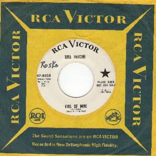 Pavone, Rita - Eyes Of Mine (Occi Mici)/I Don't Wanna Be Hurt (DJ advance copy with RCA company sleeve, minor wol) - NM9/ - 45 rpm Records